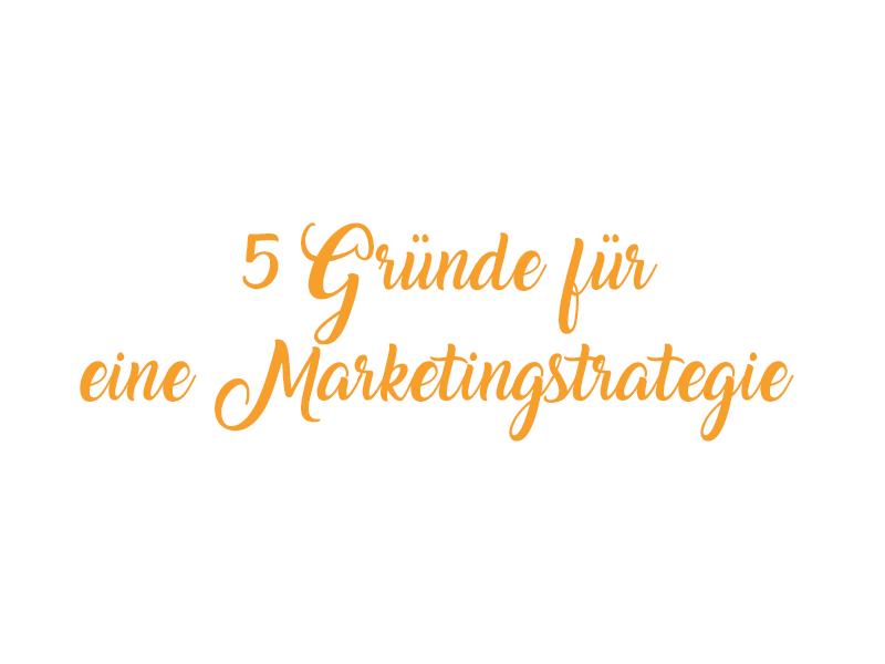 Warum brauchen Kleinunternehmen eine Marketingstrategie?